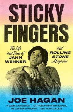 Joe hagan sticky fingers