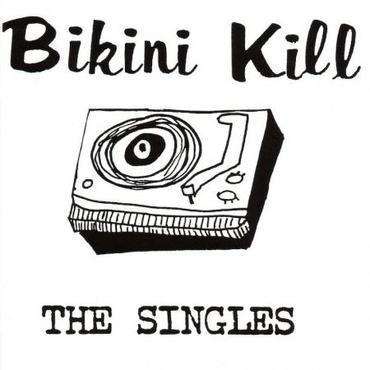 Bikini kills the singles