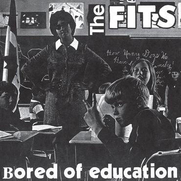 The fits bored of education