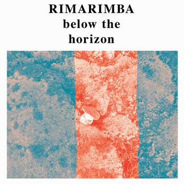 Rimarimba below the horizon