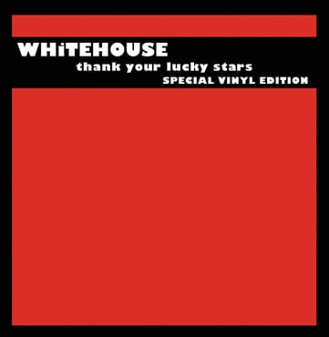 Whitehouse thank your lucky stars