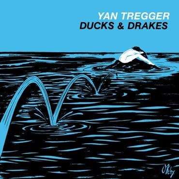Yan tregger   ducks   drakes   bbe477acd