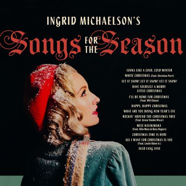 Ingrid michaelson songs for the season