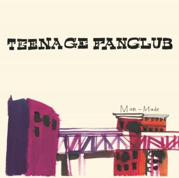 Teenage fanclub   man made   pema2lp