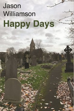 Jason williamson happy days book front cover 1024x1024