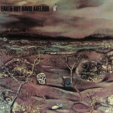 David axelrod earth rot lp