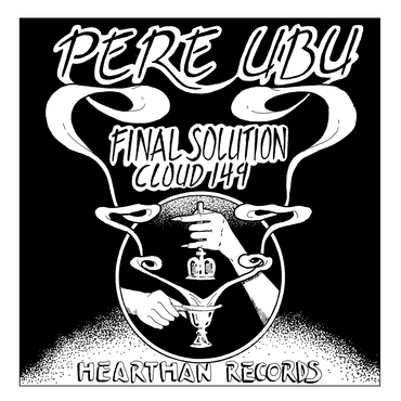 Pere ubu   final solution 7