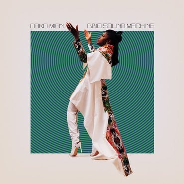 Ibibio sound machine   doko mien