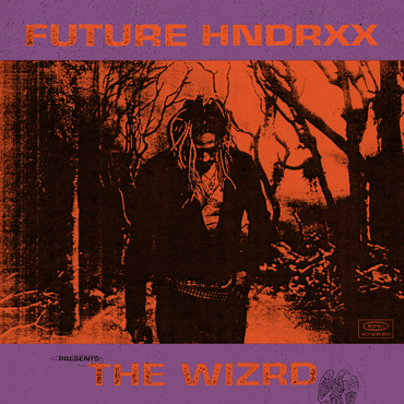 Future futurehndrxxpresentsthewizrd