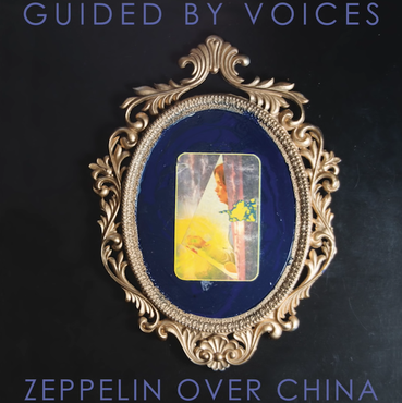 Guided by voices zeppelin over china 1544127045 compressed
