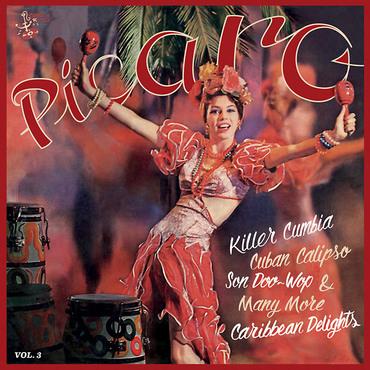 Various Artists - Picaro Vol  3: Killer Cumbia - Cuban Calipso - Son  Doo-Wop & Many More Caribbean Delights - LP