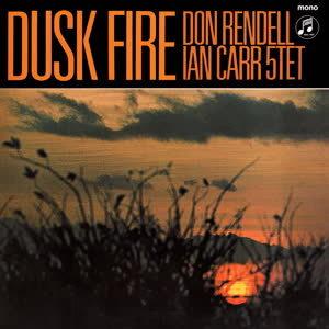 Don Rendell Ian Carr Quintet Dusk Fire Rough Trade