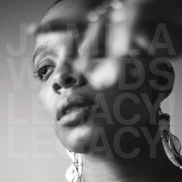 Jamila woods legacy legacy