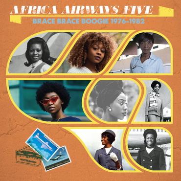 Various artists africa airways five brace brace boogie 1976 1982