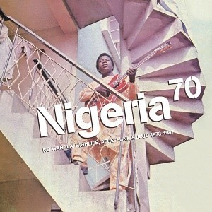 Nigeria 70 no wahala highlife  afro funk   juju 1973  1987   strut197cd