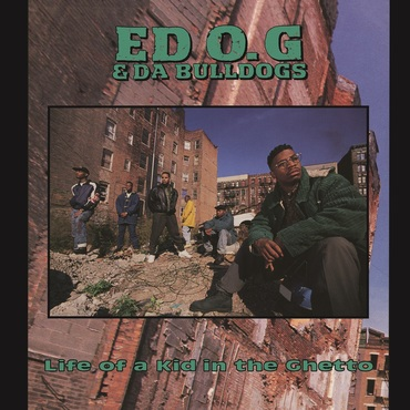 Ed o.g. life of a kid in the ghetto lp