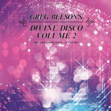 Greg belson's divine disco v2 obscure gospel disco 1979   1987 lp