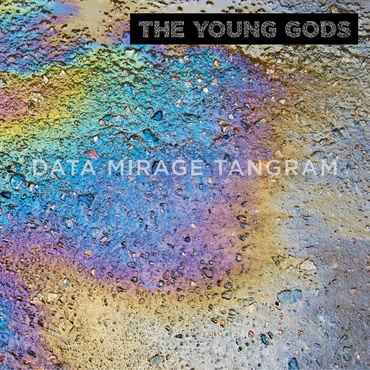 The young gods   data mirage tangram   twogtl732