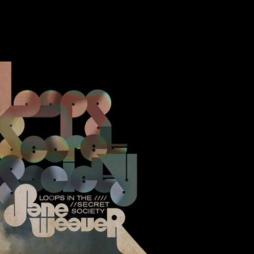 Jane weaver  loops inthe secret society