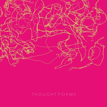 Thought forms thought forms 10th anniversary reissue