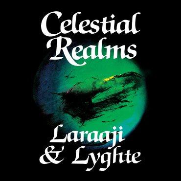 Mt001   laraaji lyghte celestial realms  cover