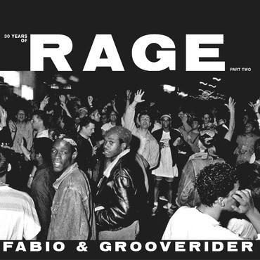 Fabio   grooverider   30 years of rage part 2   ragelppt2