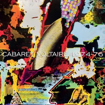 Cabaret voltaire 1974 1976 s