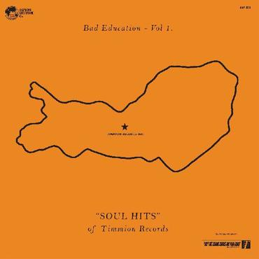 Bad education  vol. 1  the soul hits of timmion records