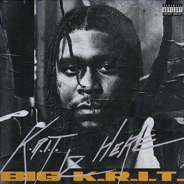 Big k.r.i.t. k.r.i.t. iz here