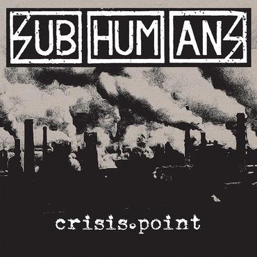 Subhumans crisis point