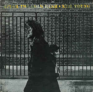 After the gold rush neil young