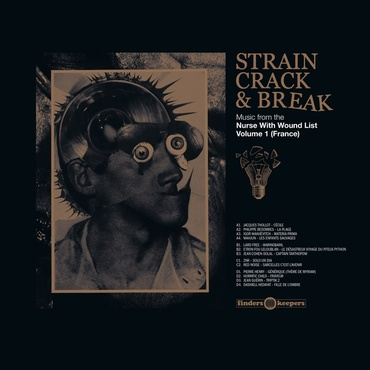 Strain crack   break  music from the nurse with wound list volume one %28france%29