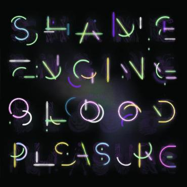 Shame engine   blood pleasure