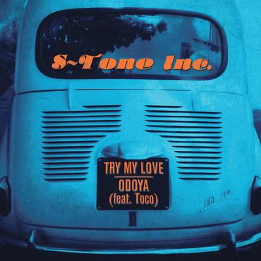 S tone inc try my love odoya feat toco