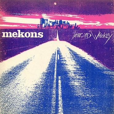 The mekons fear and whiskey lp 1024x1024