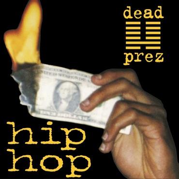 Dead prez   hip hop 7