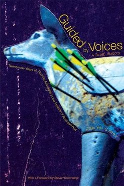 Guided by voices  a brief history  twenty one years of hunting accidents in the forests of rock and roll