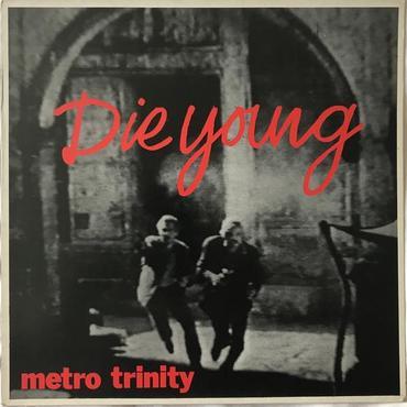 Metro trinity die young 1024x1024