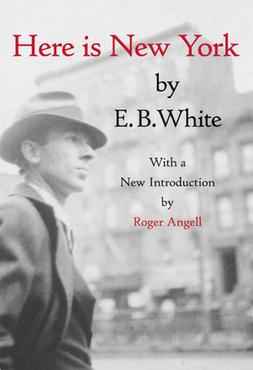 Here is new york e.b. white