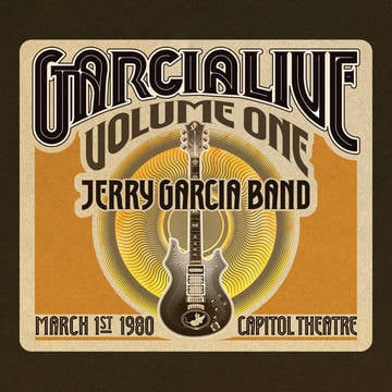 Garcialive volume one  march 1st  1980 capitol theatre