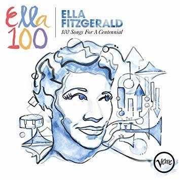 100 songs for a centennial ella fitzgerald
