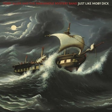 Terry allen and the panhandle mystery band   just like moby dick