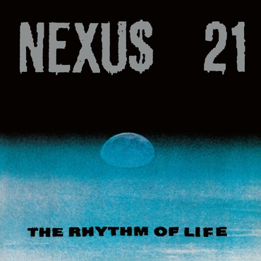Nexus 21   the rhythm of life   nexus211