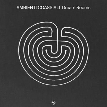Ambienti coassiali   dream rooms   99chants5lp