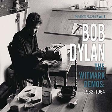 The witmark demos  1962 1964 %28the bootleg series vol. 9%29the witmark demos  1962 1964 %28the bootleg series vol. 9%29