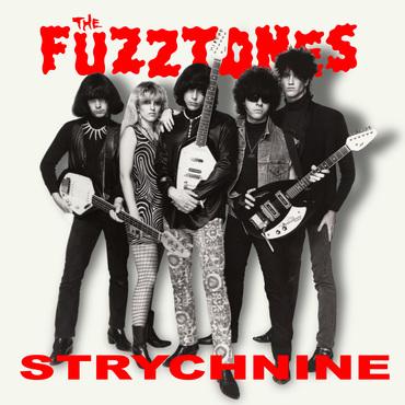 Fuzztones %e2%80%93 strychnine ea45
