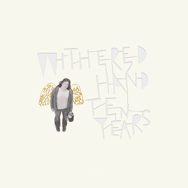 Withered hand   ten years