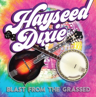 Hayseed dixie   blast from the grassed