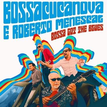 Bossa got the blues by bossacucanova