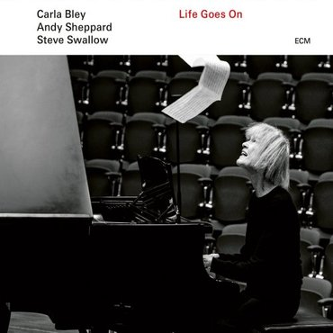 Carla bley  andy sheppard  steve swallow life goes on